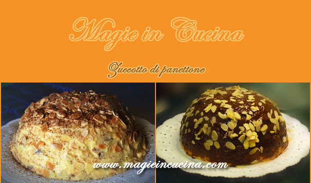 Zuccotto Recipe Panettone Zuccotto di Panettone lo